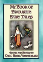 MY BOOK OF FAVOURITE FAIRY TALES - 16 Illustrated Children's Fairy Tales (ebook)