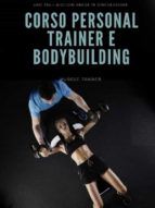 Corso Personal Trainer e Bodybuilding (ebook)