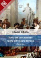Storia della decadenza e rovina dell'Impero Romano, volume sesto (ebook)