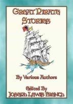 GREAT PIRATE STORIES - 18 True and Fictional Pirate Adventures (ebook)