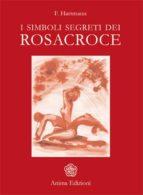 Simboli segreti dei Rosacroce (I) (ebook)