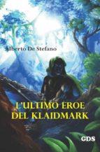 L'ultimo eroe del Klaidmark (ebook)