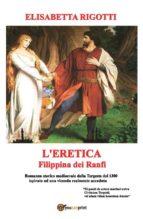 L'eretica Filippina dei Ranfi (ebook)