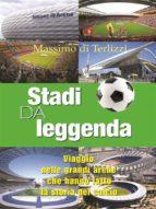 Stadi da leggenda  (ebook)