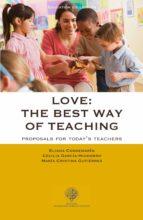 Love: the best way of teaching (ebook)