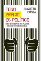 Todo precio es político
