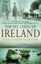 Ireland In The 20th Century (ebook)