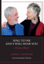 Sing to Me and I Will Hear You - A Love Story (ebook)