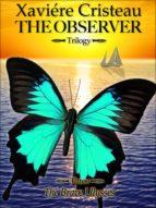 The Observer - Trilogy - (ebook)
