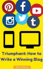 Triumphant: How To Write A Winning Blog (ebook)