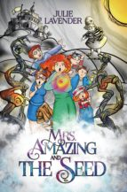 Mrs. Amazing and The Seed (eBook)