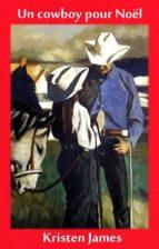 Un Cowboy Pour Noël (ebook)