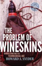 The Problem of Wineskins (ebook)