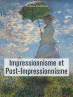 Impressionnisme et Post-Impressionnisme (ebook)