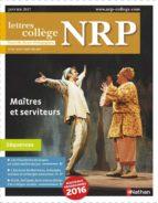 NRP Collège - Maîtres et serviteurs - Janvier 2017 (Format PDF) (ebook)