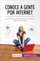 Conoce a gente por internet (ebook)