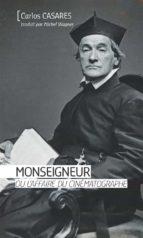 Monseigneur ou l'affaire du cinématographe (ebook)