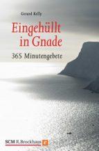 Eingehüllt in Gnade (ebook)