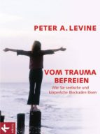 Vom Trauma befreien (ebook)