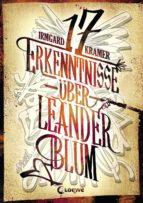 17 Erkenntnisse über Leander Blum (ebook)