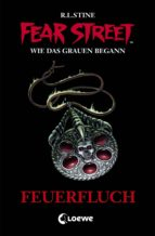 Fear Street 33 - Feuerfluch (ebook)