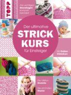 Der ultimative STRICKKURS für Einsteiger  (ebook)