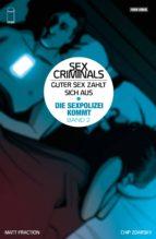 Sex Criminals: Guter Sex zahlt sich aus, Band 2 - Die Sex-Polizei kommt! (ebook)