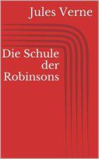 Die Schule der Robinsons (ebook)