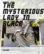 THE MYSTERIOUS LADY IN BLACK