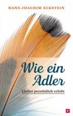 Wie ein Adler (ebook)