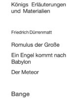 Romulus der Große / Ein Engel kommt nach Babylon / Der Meteor. Textanalyse und Interpretation. (ebook)