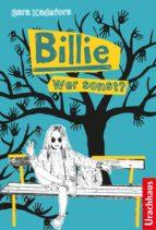 BILLIE - WER SONST?