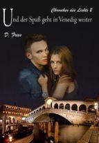 Und der Spaß geht in Venedig weiter (ebook)