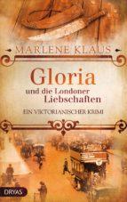 Gloria und die Londoner Liebschaften (ebook)