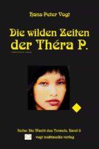 Die wilden Zeiten der Théra P. (ebook)