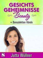 Gesichtsgeheimnisse Beauty (ebook)