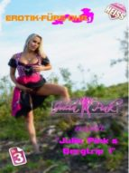 Julia Pink`s Bergtrip Teil1 (ebook)
