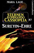 Sternenkommando Cassiopeia 7: Sureyin-Ehre (ebook)