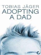 ADOPTING A DAD