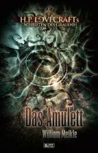 Lovecrafts Schriften des Grauens 01: Das Amulett (ebook)