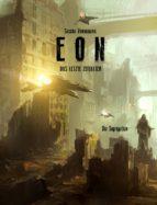Eon - Das letzte Zeitalter - Band 6: Die Segregation (ebook)