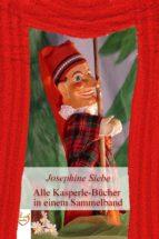 Alle Kasperle-Bücher in einem Sammelband (ebook)