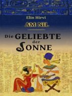 AM NIL 2 - DIE GELIEBTE DER SONNE