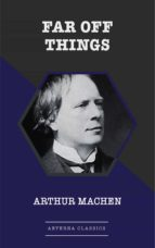 Far Off Things (ebook)