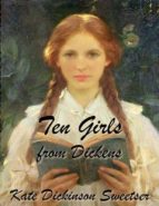 Ten Girls from Dickens (ebook)