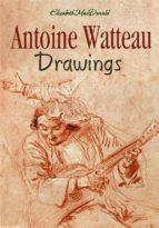 Antoine Watteau Drawings (ebook)
