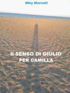 Il senso di Giulio per Camilla (ebook)