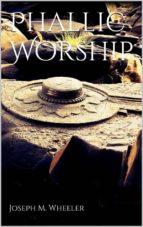 Phallic Worship (ebook)