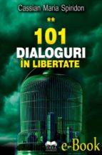 101 dialoguri în libertate (vol. 2) (ebook)