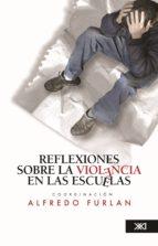 Reflexiones sobre la violencia en las escuelas (ebook)